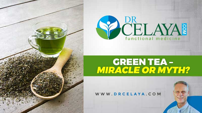 Green Tea – Miracle or Myth?