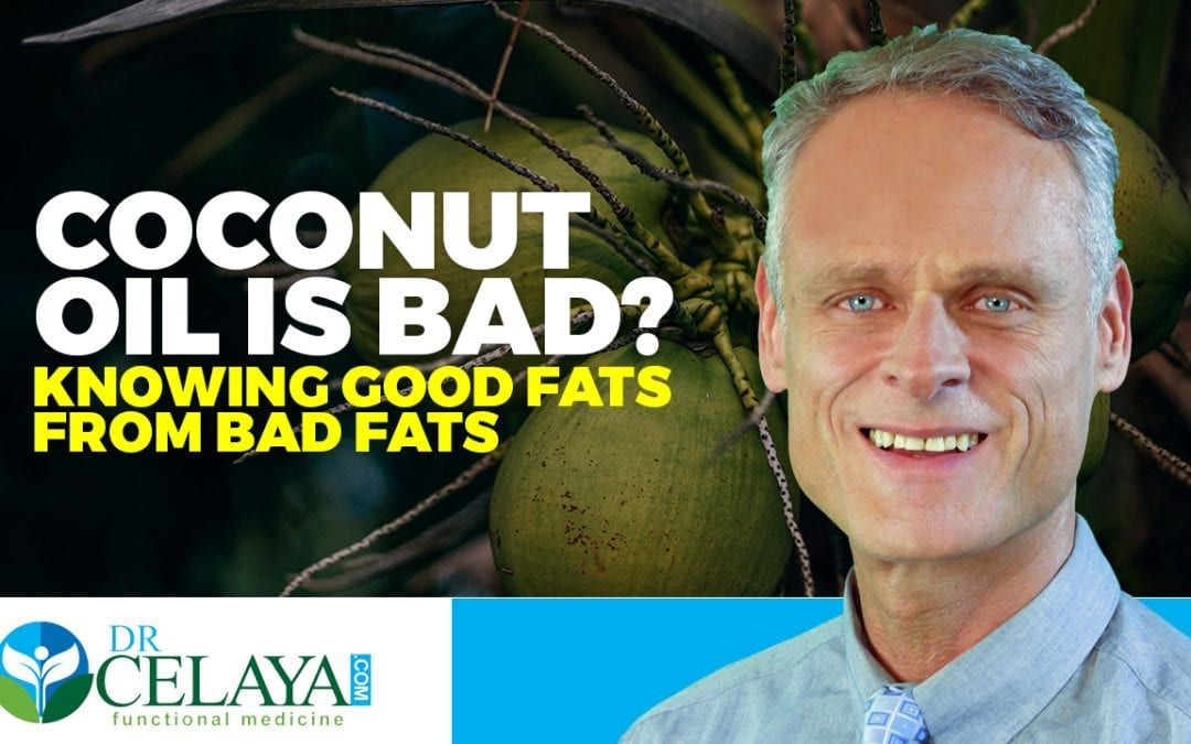 Coconut oil is bad? Knowing good fats from bad fats