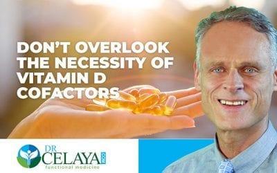 Don't overlook the necessity of vitamin D cofactors