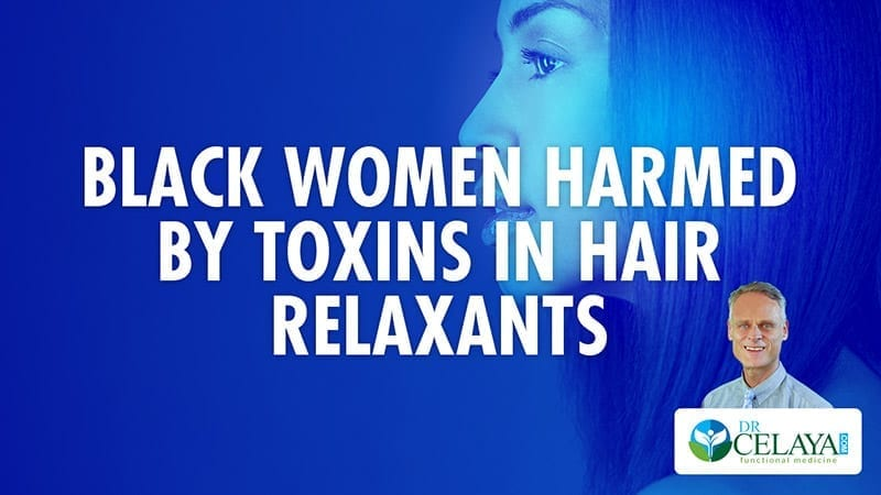 Black women harmed by toxins in hair relaxants