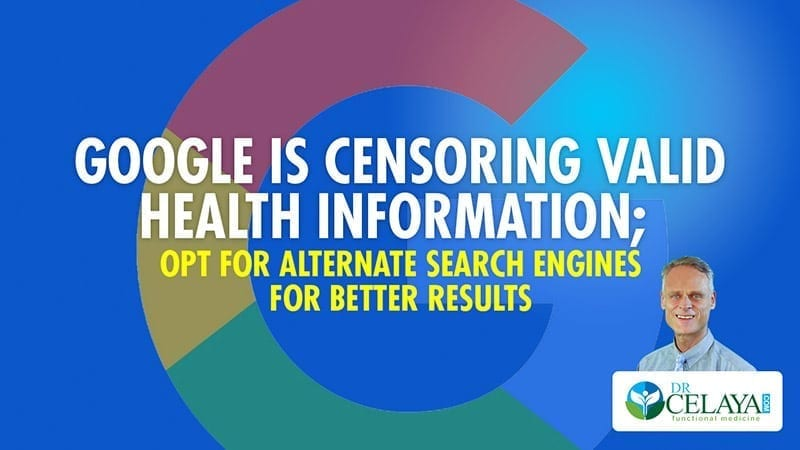Google is censoring valid health information; opt for alternate search engines for better results
